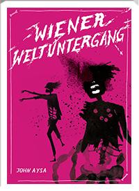 200_Wiener_Weltuntergang_John_Aysa
