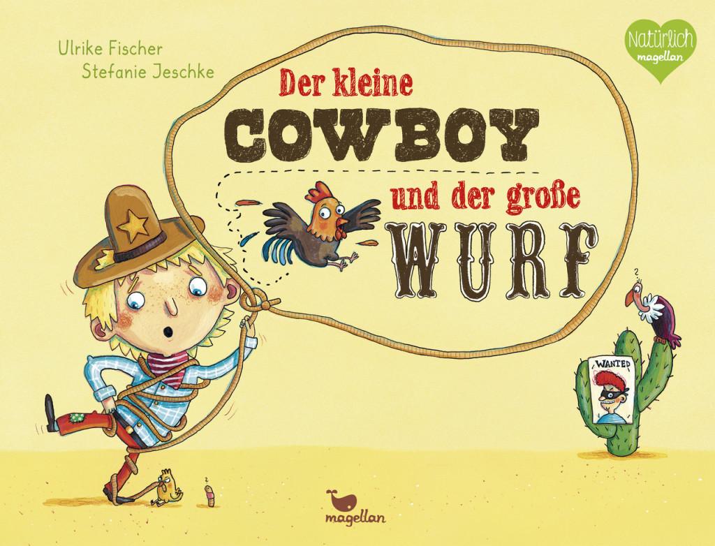der kliene Cowboy und der große Wurf