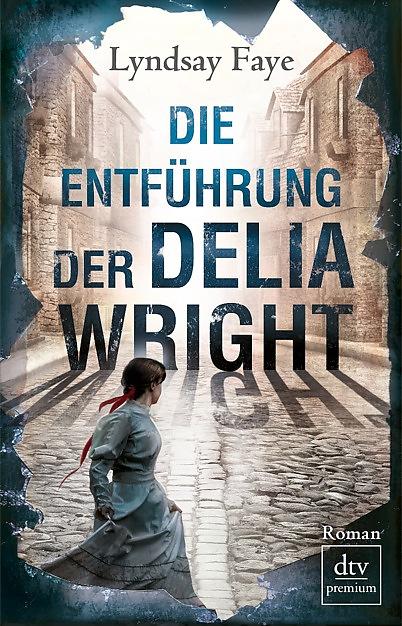 die_entfuehrung_der_delia_wright-9783423260435