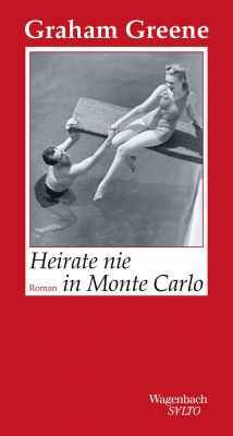 Heirate nie in Monte Carlo