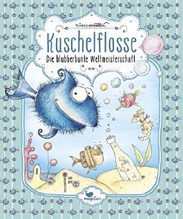 Kuschelflosse---Die-blubberbunte-Weltmeisterschaft---Band-2-9783734828041_xxl