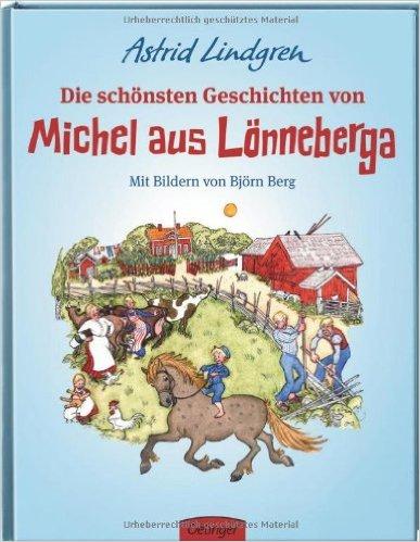 Die schönsten Geschichten vom Michel aus Lönneberga