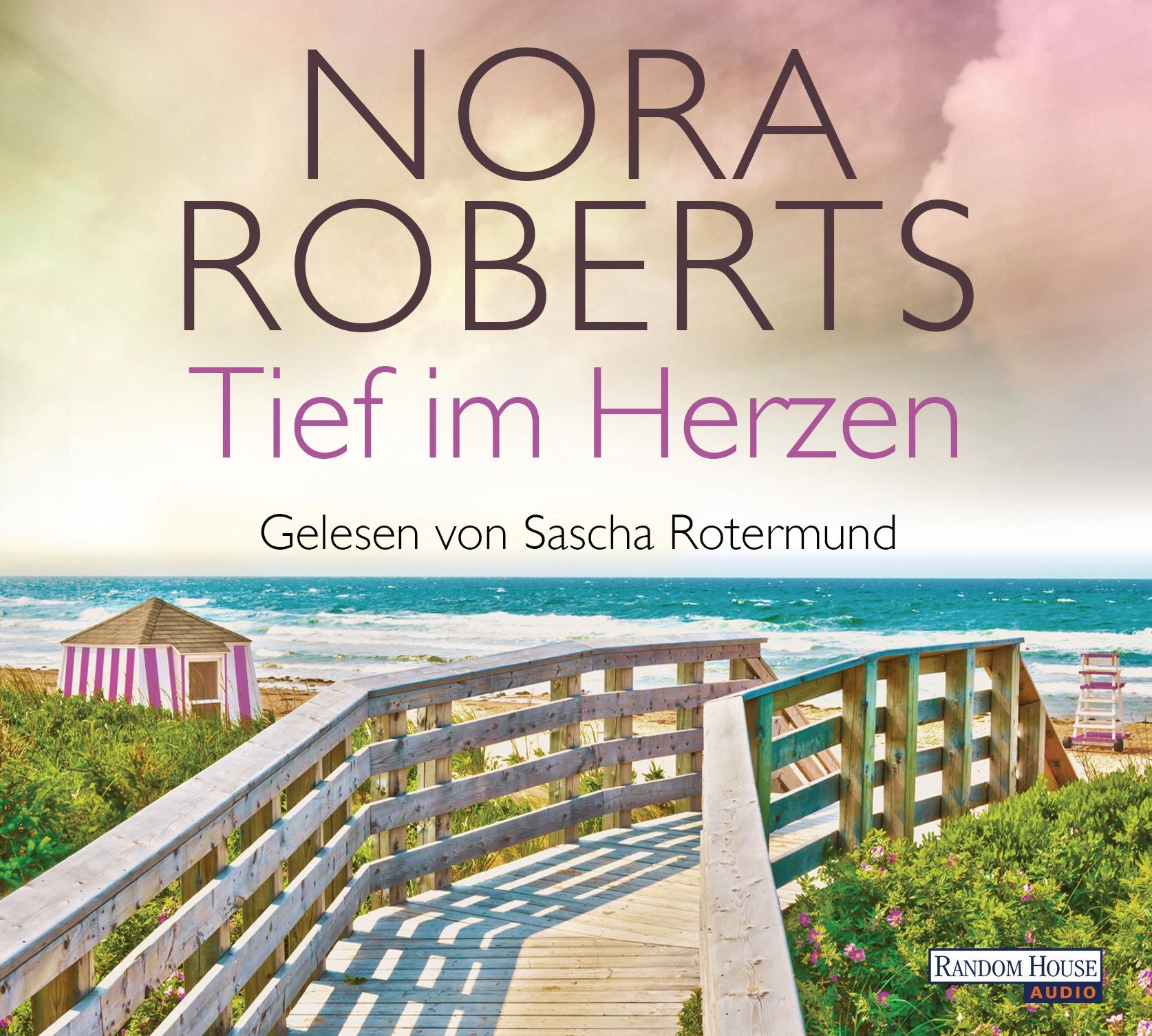 Tief im Herzen von Nora Roberts